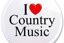 Country Music  / by Cindy Redden