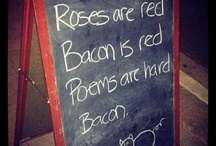 Bacon / Because bacon makes everything better / by Sue Trotter