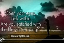 The Love Quotes Jealousy Quotes : Open your eyes, look within. Are you satisfied with the life you're living?…