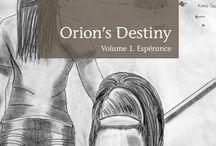 ORION'S DESTINY / first novel published in Socièté des Ecrivains