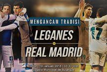Prediksi Akurat Leganes vs Real Madrid Copa Del Rey 2017/2018