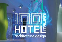 100 HOTEL ITALIANI / A volume, published by Dell'Anna Editore, with the greatest hotels in Italy.  Here two of our hotel projects.