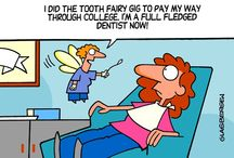 Tooth Fairy / Sometimes, the tooth hurts…but she can take it.  --Cheryl Brenner