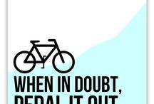 Cycling Words To Ride By...