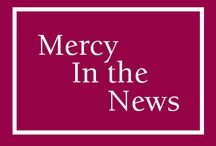 Mercy In The News / A collection of stories and articles that feature Sisters of Mercy.