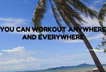 You Can Workout Anywhere and Everywhere