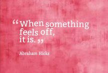 Abraham-Hicks <3 / Stuff I like about Abraham