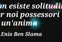 Citazioni di Enis Ben Slama / Citazioni scritte da me da condividere :)