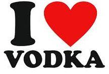 Vodka !!! / I love vodka !!