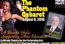 2016 Gala / At La Mirada Theatre for the Performing Arts - 14900 La Mirada Blvd. La Mirada, CA 90638 - Box Office Phone: (714) 994 6310  For more information visit us online at www.PhantomProjects.com