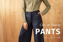 Chic & Trendy Pants / We have just the pants you need for Spring & Summer!