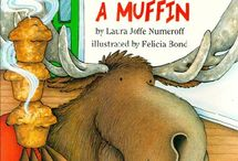 Literature- If You Give a Moose a Muffin
