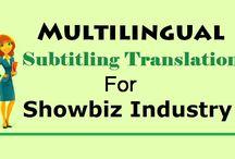 Multilingual Subtitling Translation for Showbiz Industry