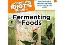Fermenting Fun!! / by Kristi Lanford