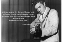 Elvis / Quotes and ideaa