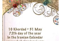 10 Khordad = 31 May / 72th day of the year In the Iranian Calendar www.chehelamirani.com