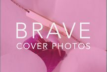 {Be Brave} Cover Photos / Drag to your desktop and Upload them as your Facebook Cover photo!  / by Bravelets