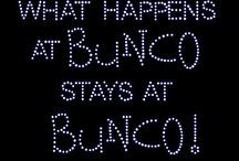 Bunco! / by Tracy Babington