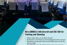 Hire Airbus A300 & CRZ 200 for training and Shoting