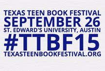 TTBF 2015 / News and information about the 2015 Texas Teen Book Festival. 9/26 at St. Edward's University in Austin. Free!
