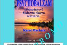psychobalzam sk / PSYCHOBALZAM je názov relaxačnej metódy, osobitne zameranej na  duševné a  telesné uvoľnenie  v  prípadoch  sťaženého  zaspávania, povrchného spánku  a nespavosti. Súčasná prehrávacia technika dovoľuje jeho využitie v rôznych podmienkach ako pomoc pri prekonávaní náročnejších životných situácií, sprevádzaných zvýšeným neuropsychickým napätím a stresom.