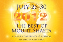 The Best of Mt Shasta Conference & Festival / A full three day conference and festival held each summer at the Mt Shasta City Park  - Check it out - http://thebestofmtshasta.com - Showcasing our community to the world - an experience that will touch you deeply - Discover Your Self Here
