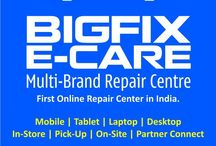 BIGFIX E-CARE / Multibrand Repair Center for Gadgets like Mobile Phones, Tablets and Laptops.