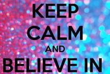 | Keep calm |
