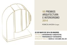 VII Premios de Arquitectura e Interiorismo / 7th Architecture and Interior Design (#2014Awards) / by Porcelanosa Grupo