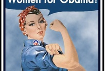 Women's Rights & Liberal Politics / by Betty B