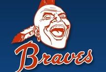 Atlanta Braves and Baseball / by Kelli Mitchell
