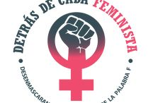 DETRÁS DE CADA FEMINISTA: Central America 2018 / Behind Every Feminist goes to Central America in August 2018 to meet girls and women who consider themselves feminists.    Detrás de cada feminista va a América Central en agosto de 2018 para conocer chicas y mujeres que se consideran feministas.