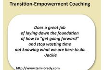 Testimonials / Here's what people are saying about Transition-Empowerment Coaching.