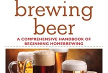 Beer Making / by Stephanie Weiand