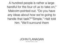 John Flanagan books :)