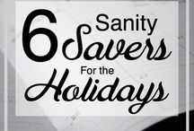 Holidays / Spreading Holiday cheer, tips and wisdom throughout the year!