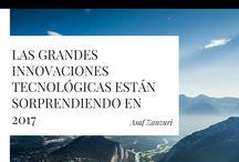 Las grandes innovaciones tecnológicas están sorprendiendo en 2017 / Asaf Zanzuri es un empresario con sede en México. Visítanos con regularidad para no perder detalle de los próximos adelantos tecnológicos.