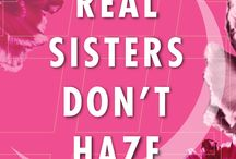 National Hazing Prevention Week 2015 / National Hazing Prevention Week 2015 takes place September 21-25. We ask that each and every sister, parent and friend participates by sharing, tweeting, pinning, reposting and snapping our images and campaign messaging. Why? Because ‪#‎REALSistersDontHaze‬.