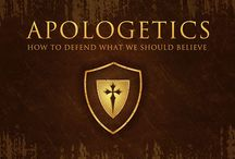Apologetics: How to Defend What We Should Believe