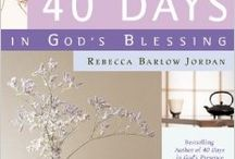 Books - 40 Days in God's Blessing / 40 Days in God's Blessing, A Devotional Encounter, by Rebecca Barlow Jordan - includes 40 devotions to hElp revitalize your life and draw closer to God.