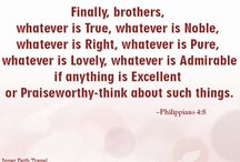 Finally, brothers, whatever is true, whatever is noble.. / Finally, brothers, whatever is true, whatever is noble...