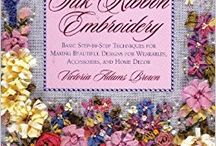 The Complete Guide to Silk Ribbon Embroidery