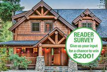 Contest & Surveys / Contests and surveys for Timber Home Living magazine! / by Timber Home Living