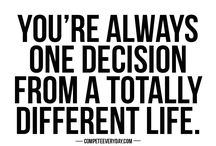 Decision / Decisions