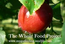 The Whole Food Project / Cutting back on the processed foods.  Thinking about where food comes from.  Caring for food that cares for me.