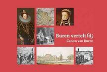Buren Gelderland / Bent u benieuwd naar het verhaal achter het prachtige Gelderse stadje Buren? Lees meer op deze pagina of bestel het rijk geïllustreerde boek 'Buren vertelt(d), Canon van Buren' op www.canonvanburen.nl