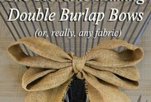 Burlap - What to do? / Have some burlap laying around?  Here are some crafty uses I have found.  Use what you like!