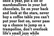 True stuff / quotes / by Rhonda Higgins