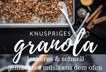 Rezepte: Müsli, Granola & Porridge / Rezepte für selbstgemachtes Müsli, Granola & Porridge