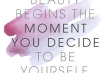 Beautiful Quotes / Messages that inspire beauty inside and out!